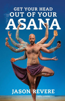 Get Your Head Out of Your Asana